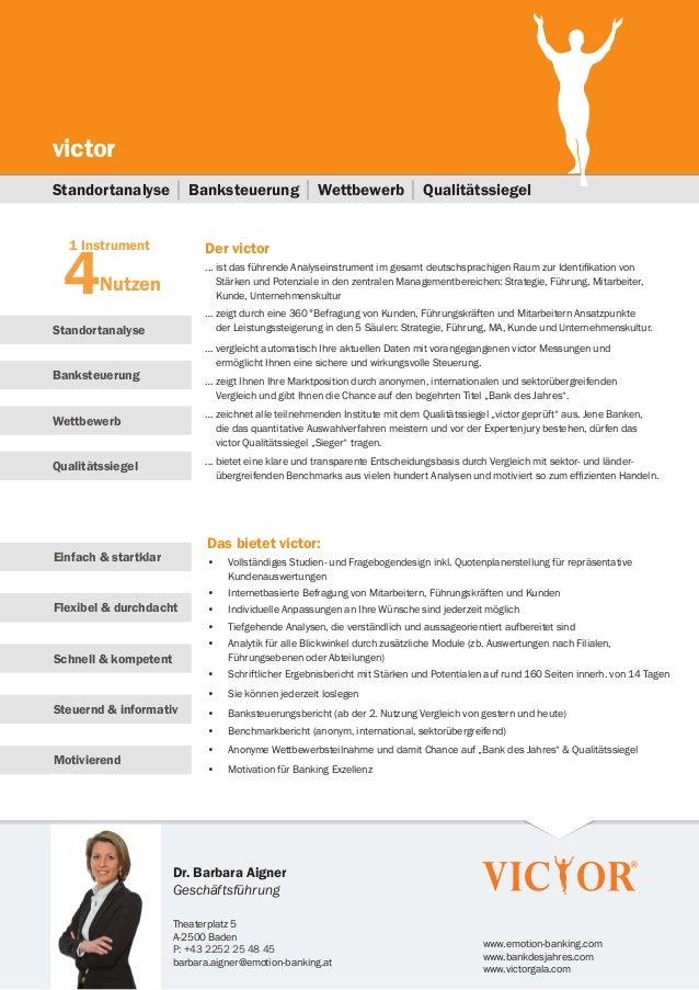 Dr. Barbara AignerGeschäftsführungTheaterplatz 5A-2500 BadenP: +43 2252 25 48 45barbara.aigner@emotion-banking.atwww.emoti...