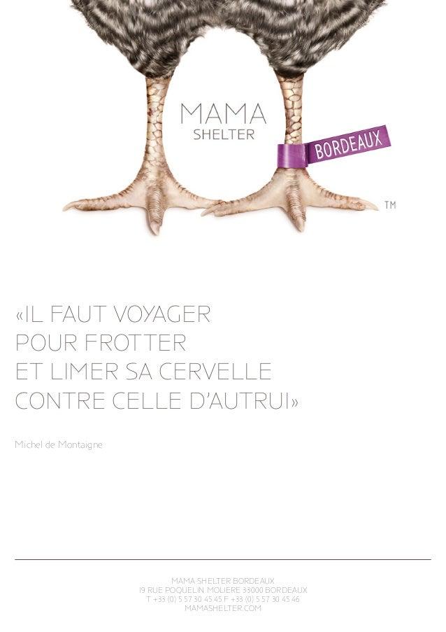 MAMA SHELTER Fact Sheet Bordeaux fr - Miguel Guedes de Sousa