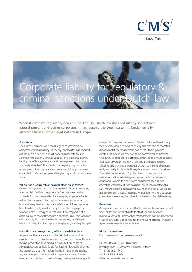 CMS_LawTax_CMYK_28-100.eps Corporate liability for regulatory & criminal sanctions under Dutch law When it comes to regula...