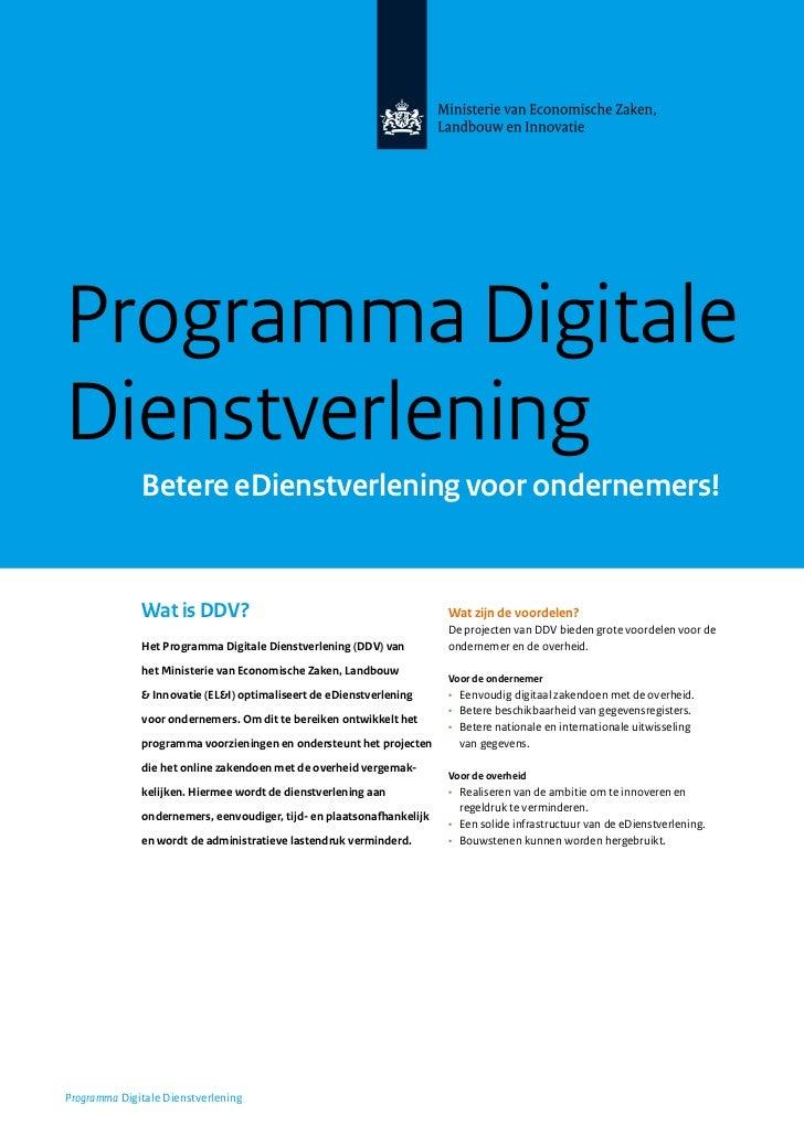 Programma DigitaleDienstverlening              Betere eDienstverlening voor ondernemers!              Wat is DDV?         ...