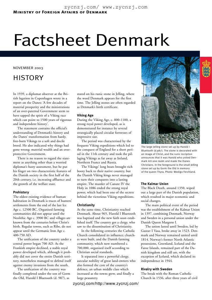 zycnzj.com/ www.zycnzj.com Ministry of Foreign Affairs of Denmark     Factsheet Denmark NOVEMBER 2003   HISTORY  In 1939, ...