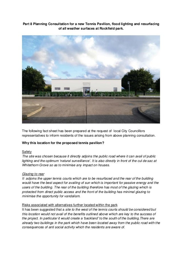 Part 8 Planning Consultation for a new Tennis Pavilion, flood lighting and resurfacing of all weather surfaces at Rockfiel...