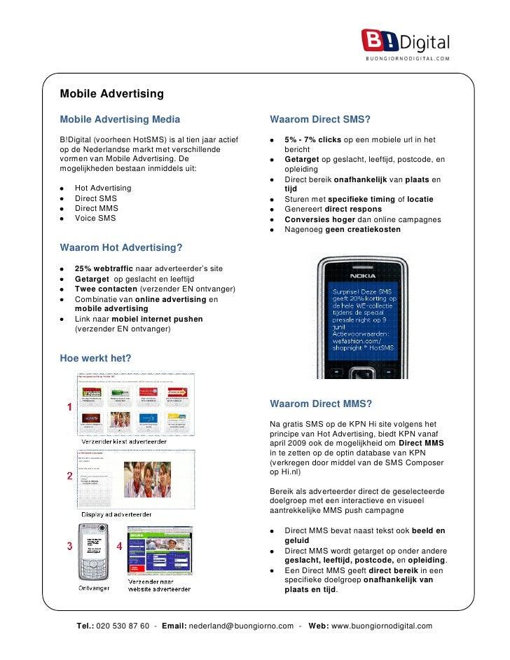 Mobile Advertising  Mobile Advertising Media                             Waarom Direct SMS? B!Digital (voorheen HotSMS) is...