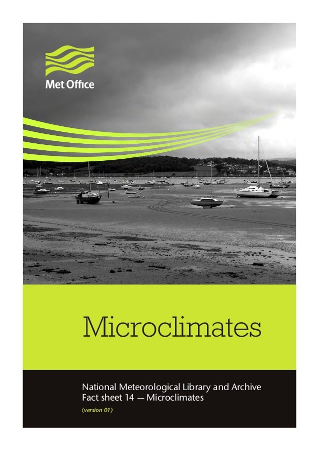 Microclimates National Meteorological Library and Archive Fact sheet 14 — Microclimates (version 01)
