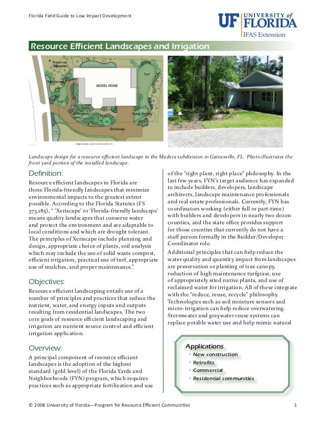 Florida Field Guide to Low Impact DevelopmentResource Efficient Landscapes and IrrigationLandscape design for a resource e...