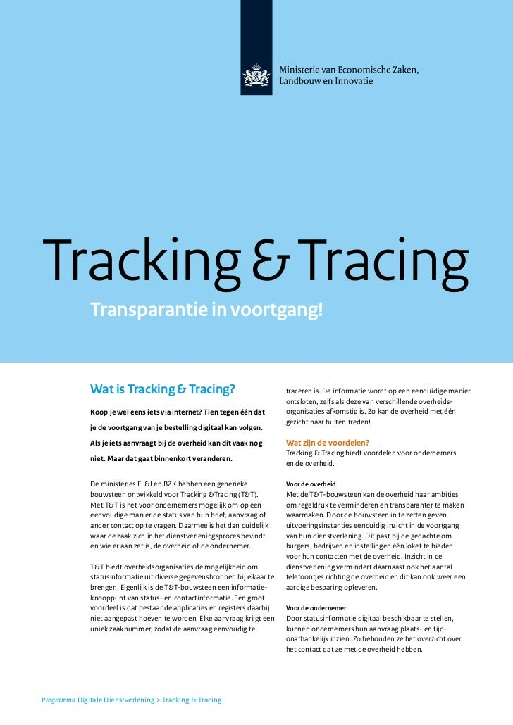 Tracking & Tracing              Transparantie in voortgang!              Wat is Tracking & Tracing?                       ...