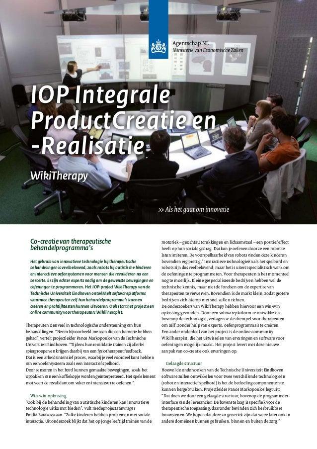 IOP Integrale ProductCreatie en -Realisatie WikiTherapy Co-creatievantherapeutische behandelprogramma's Het gebruik van in...