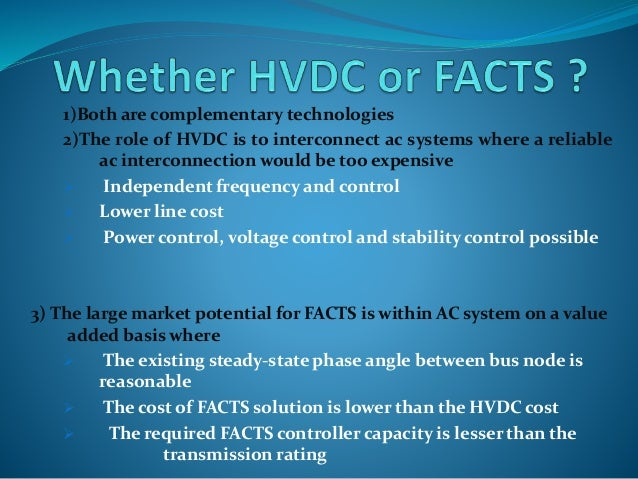 facts hvdc The first part describes the csc-hvdc and vsc-hvdc technologies, the second  hvdc, facts, and artificial intelligence is written for graduate students, .