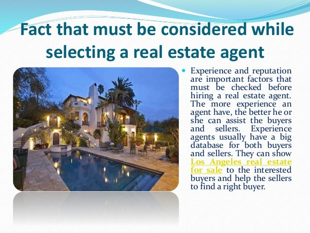 Fact that must be considered while selecting a real estate agent  Experience and reputation are important factors that mu...