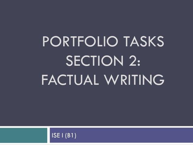 PORTFOLIO TASKS SECTION 2: FACTUAL WRITING ISE I (B1)