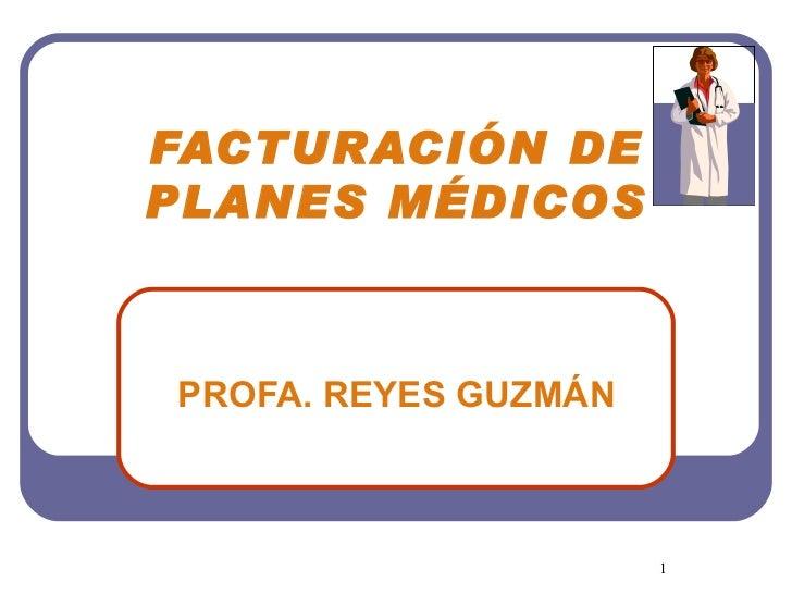 TÉRMINOS Y FUNCIONES DE FACTURADOR DE PLANES MÉDICOS