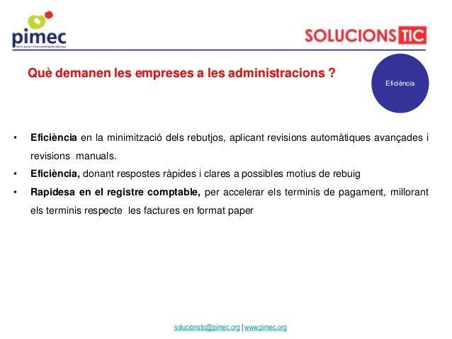 • Eficiència en la minimització dels rebutjos, aplicant revisions automàtiques avançades i revisions manuals. • Eficiència...