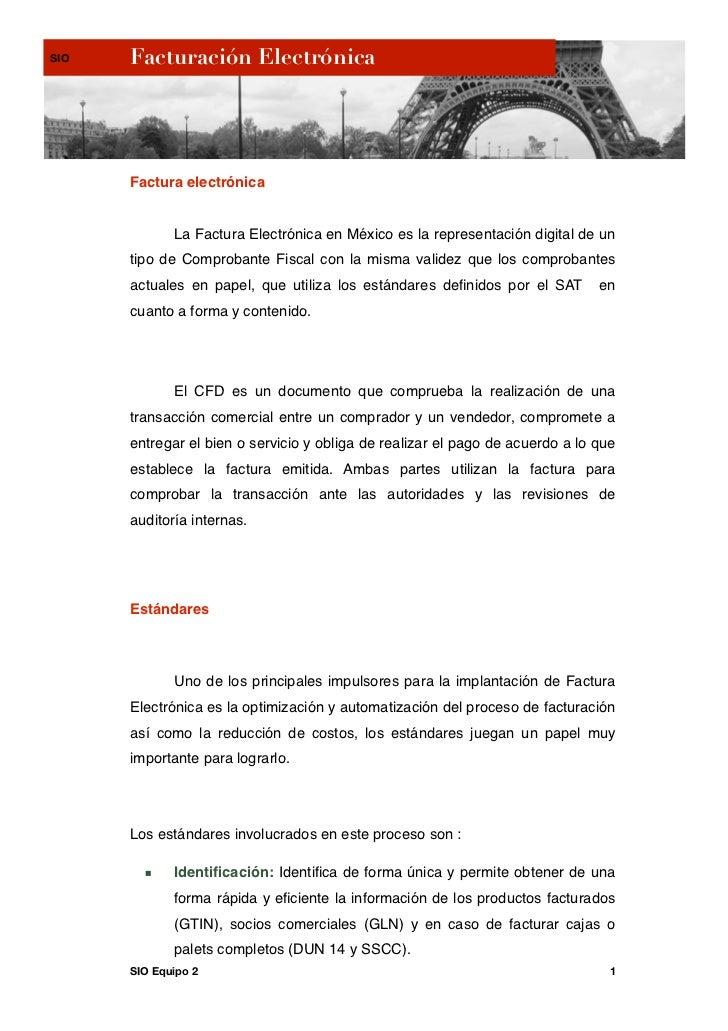 SIO   Facturación Electrónica      Factura electrónica             La Factura Electrónica en México es la representación d...