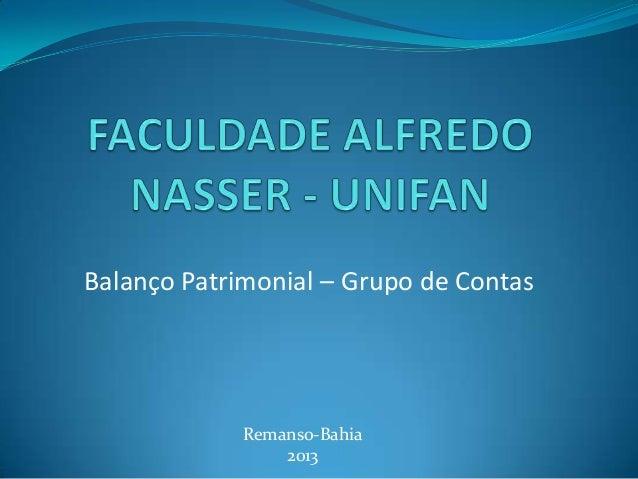 Balanço Patrimonial – Grupo de Contas Remanso-Bahia 2013