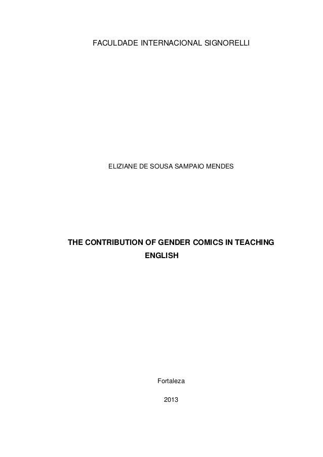 FACULDADE INTERNACIONAL SIGNORELLI        ELIZIANE DE SOUSA SAMPAIO MENDESTHE CONTRIBUTION OF GENDER COMICS IN TEACHING   ...