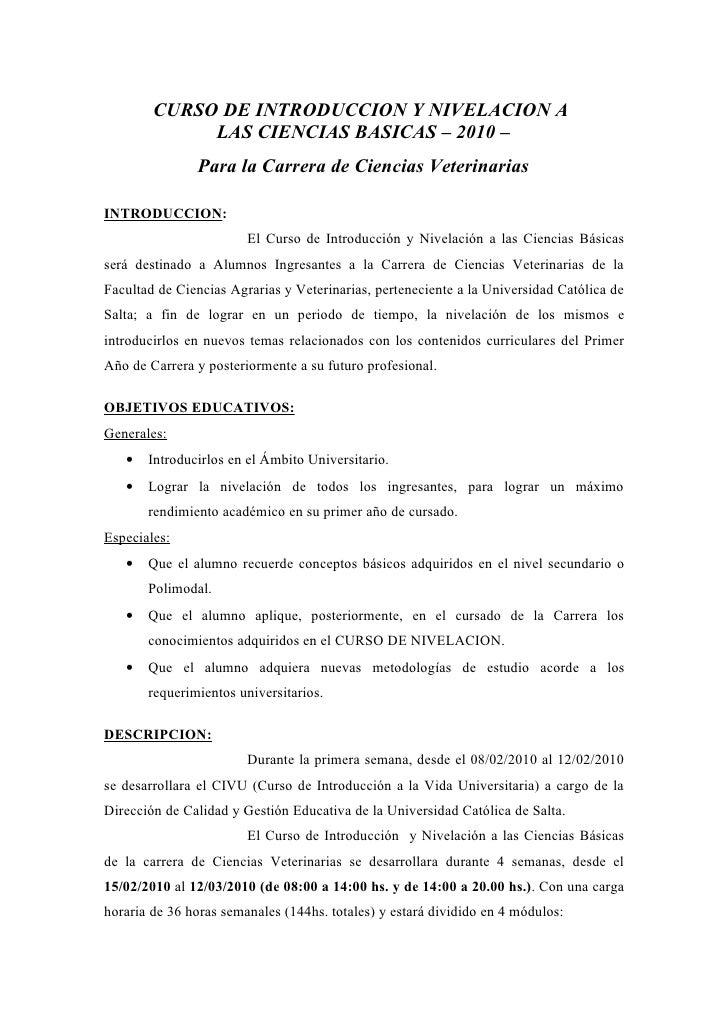CURSO DE INTRODUCCION Y NIVELACION A              LAS CIENCIAS BASICAS – 2010 –                Para la Carrera de Ciencias...
