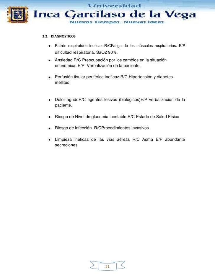 2.2. DIAGNOSTICOS      Patrón respiratorio ineficaz R/CFatiga de los músculos respiratorios. E/P      dificultad respirato...