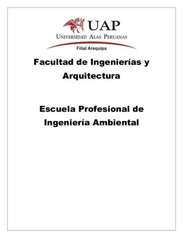 Facultad de Ingenierías y Arquitectura Escuela Profesional de Ingeniería Ambiental