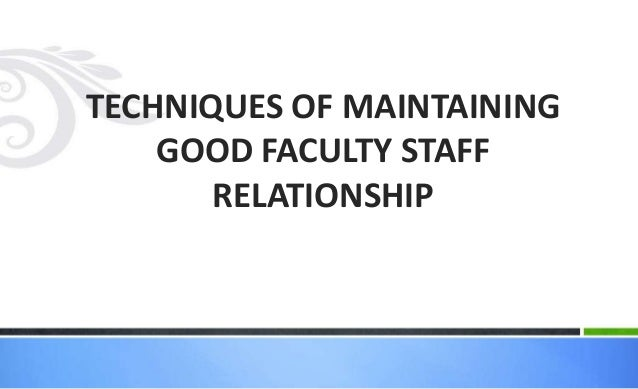 factors influencing faculty staff relationship in nursing education