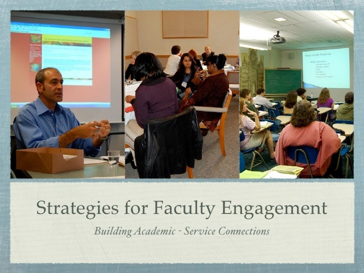 Strategies for Faculty Engagement      Building Academic - Service Connections