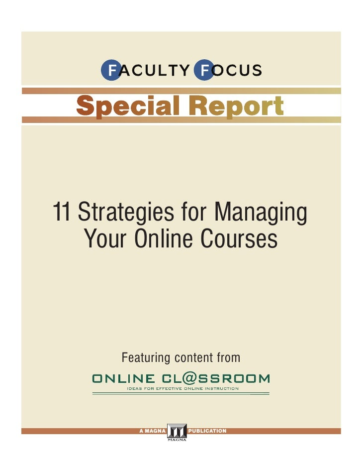 11 Strategies for Managing    Your Online Courses                     Featuring content from                            A ...