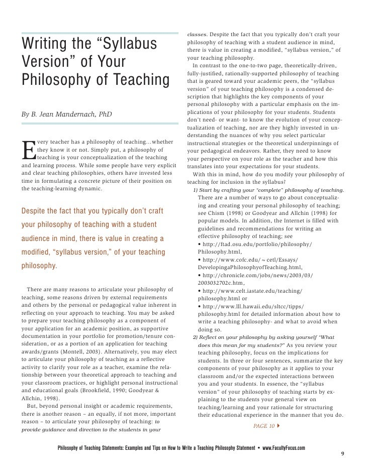 "philosophy of teaching statement During my career in academia, i have read a lot of ""philosophy of teaching""  statements i did this either as a search committee member or a faculty member."