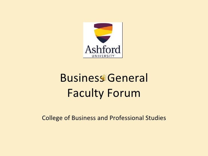 Business General       Faculty ForumCollege of Business and Professional Studies