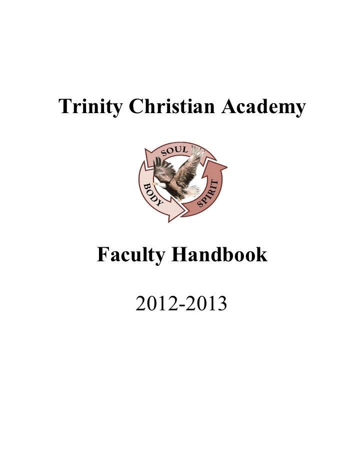 Trinity Christian Academy   Faculty Handbook       2012-2013