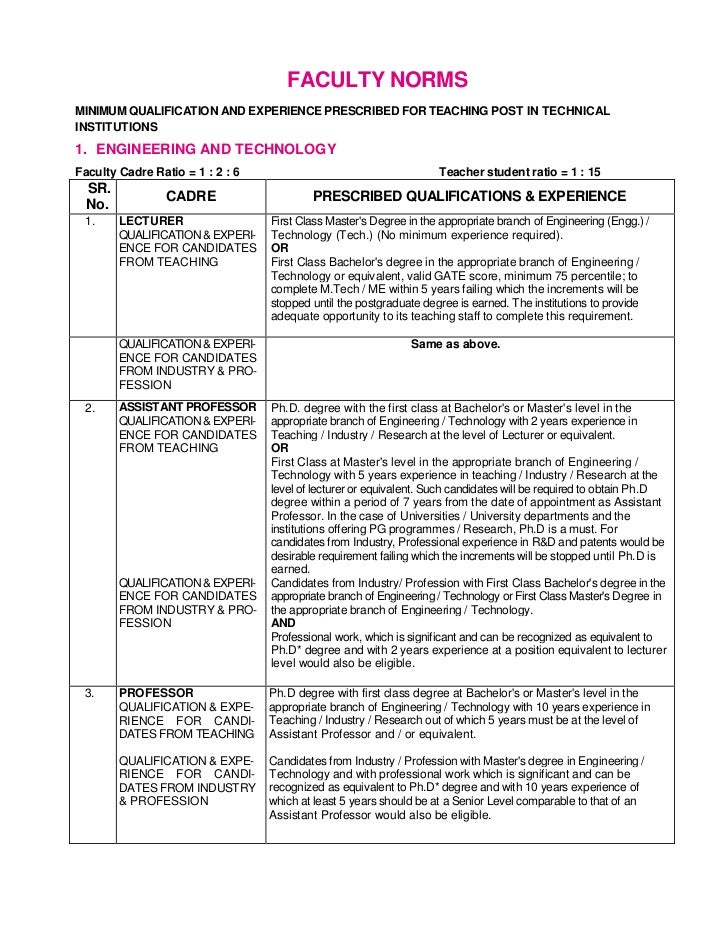 FACULTY NORMSMINIMUM QUALIFICATION AND EXPERIENCE PRESCRIBED FOR TEACHING POST IN TECHNICALINSTITUTIONS1. ENGINEERING AND ...