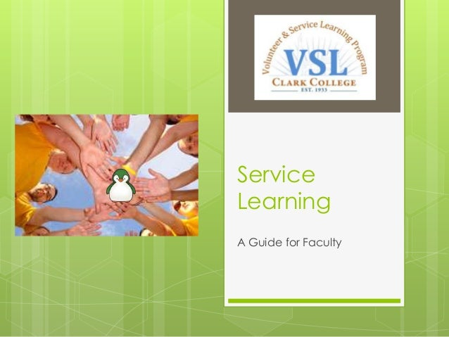 Service Learning A Guide for Faculty