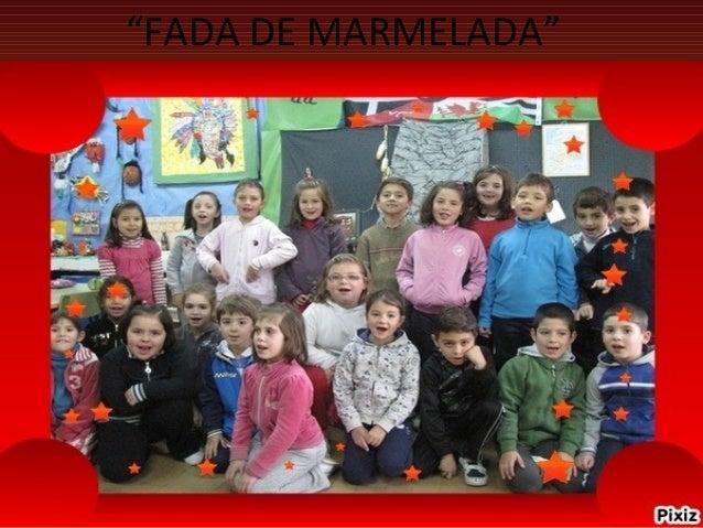 """""""FADA DE MARMELADA"""""""