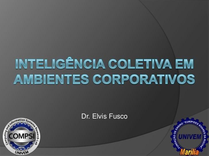 Dr. Elvis Fusco