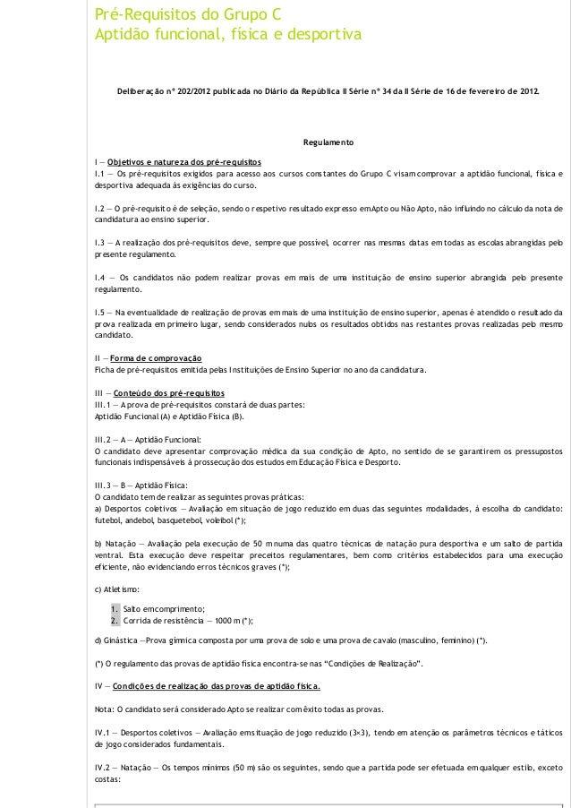 Pré-Requisitos do Grupo C Aptidão funcional, física e desportiva  Deliberaç ão nº 202/2012 public ada no Diário da Repúbli...