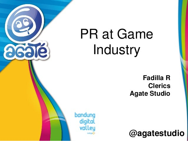 @agatestudio PR at Game Industry Fadilla R Clerics Agate Studio