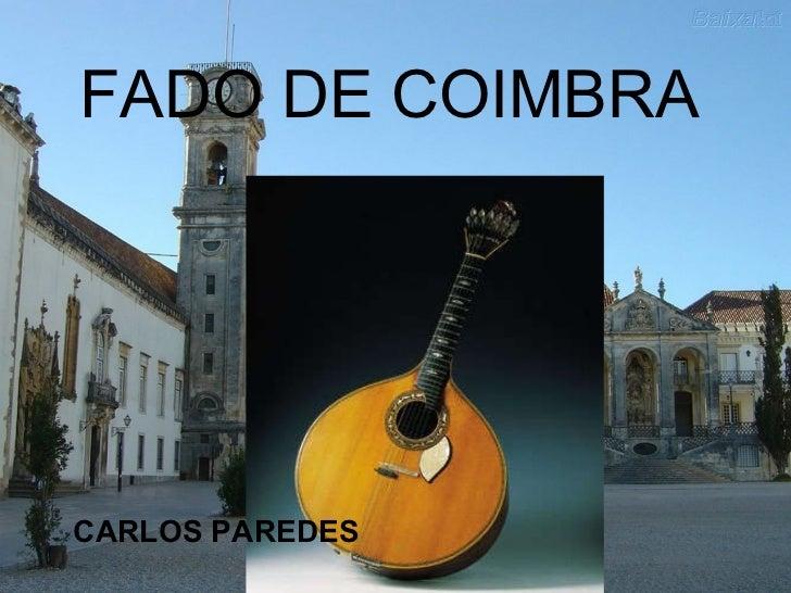 FADO DE COIMBRA CARLOS PAREDES