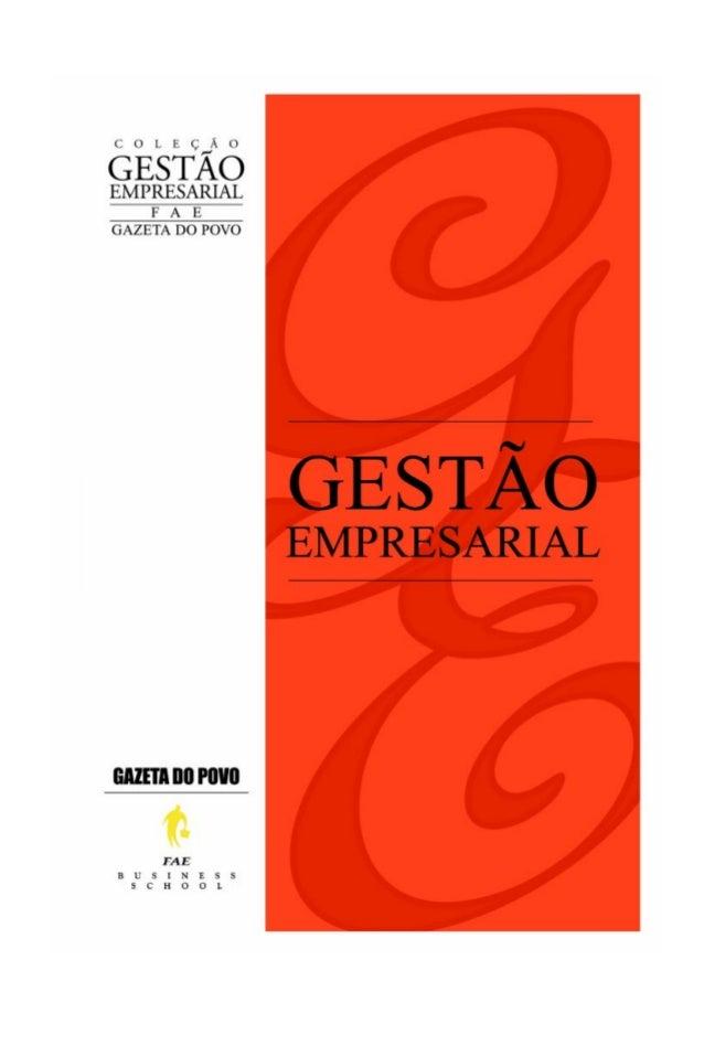 Faculdades Bom Jesus Economia empresarial / Fae Business School. Curitiba: Associação Franciscana de Ensino Senhor Bom Jes...