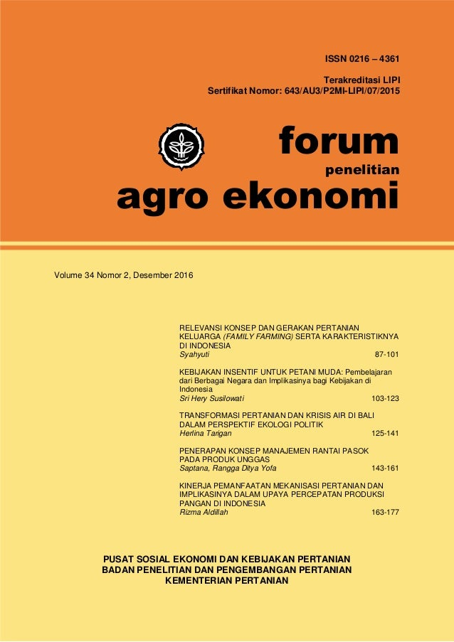 ISSN 0216 – 4361 Terakreditasi LIPI Sertifikat Nomor: 643/AU3/P2MI-LIPI/07/2015 forum penelitian agro ekonomi Volume 34 No...