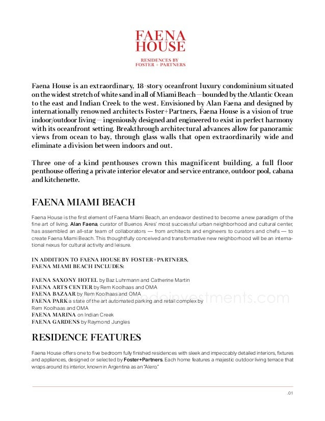 Faena House is an extraordinary, 18-story oceanfront luxury condominium situated on the widest stretch of white sand in al...