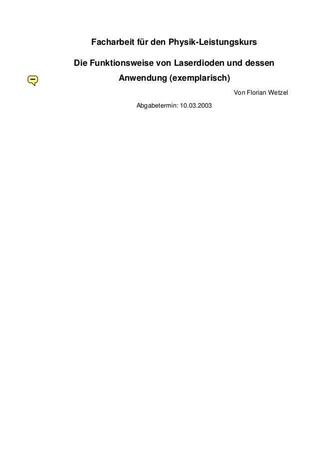 Facharbeit für den Physik-Leistungskurs Die Funktionsweise von Laserdioden und dessen Anwendung (exemplarisch) Von Florian...