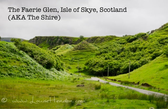 The Faerie Glen, Isle of Skye, Scotland  (AKA The Shire)