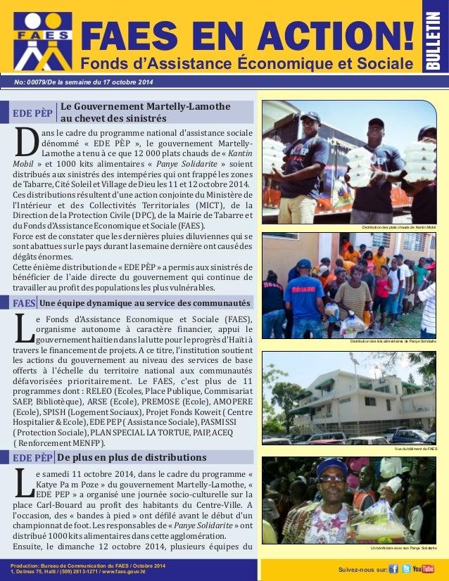 FAES EN ACTION!  Fonds d'Assistance Économique et Sociale  No: 00079/De la semaine du 17 octobre 2014  Le Gouvernement Mar...