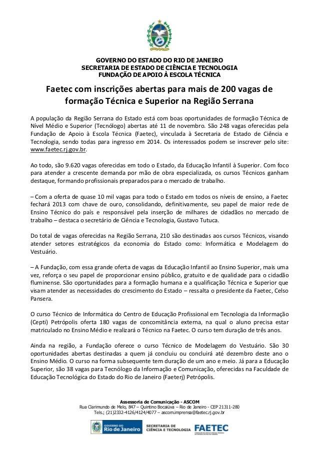 GOVERNO DO ESTADO DO RIO DE JANEIRO SECRETARIA DE ESTADO DE CIÊNCIA E TECNOLOGIA FUNDAÇÃO DE APOIO À ESCOLA TÉCNICA  Faete...