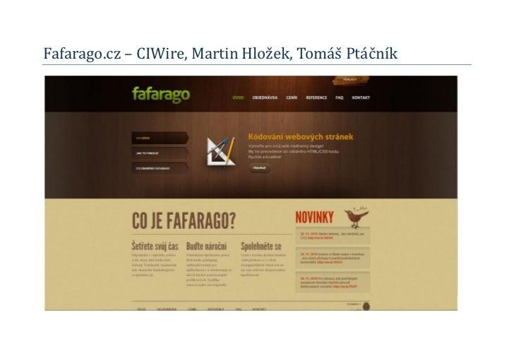 Fafarago.cz – CIWire, Martin Hlozek, Tomaš Ptacník