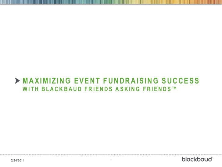 Maximizing event fundraising success with Blackbaud friends asking friends™<br />