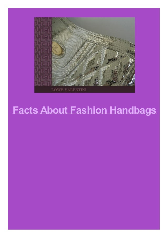 Facts About Fashion Handbags