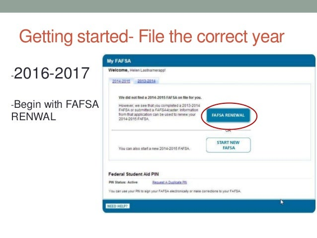 Steps to renewing your FAFSA (Jan 2016)