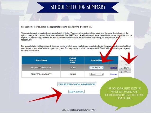 ,_, «.        For each school listed,  seled the appropriate housing plan from the dropdown list.   You may change the pos...