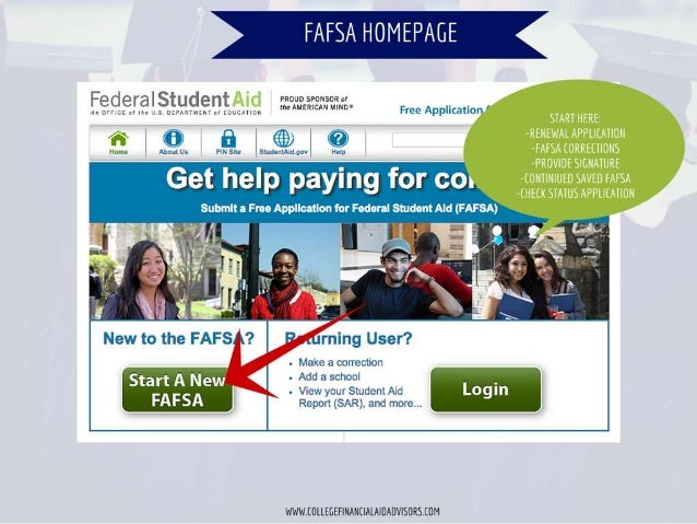 """FAFSA HOMEPAGE  Federal Student Aid azauegzrersarrs.   . I 'a L'[l'Al1""""Jlilu' r' [LLC/ l I          F A I' ' ' ree ppicati..."""