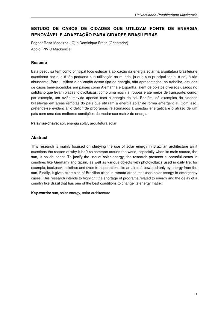 Universidade Presbiteriana MackenzieESTUDO DE CASOS DE CIDADES QUE UTILIZAM FONTE DE ENERGIARENOVÁVEL E ADAPTAÇÃO PARA CID...
