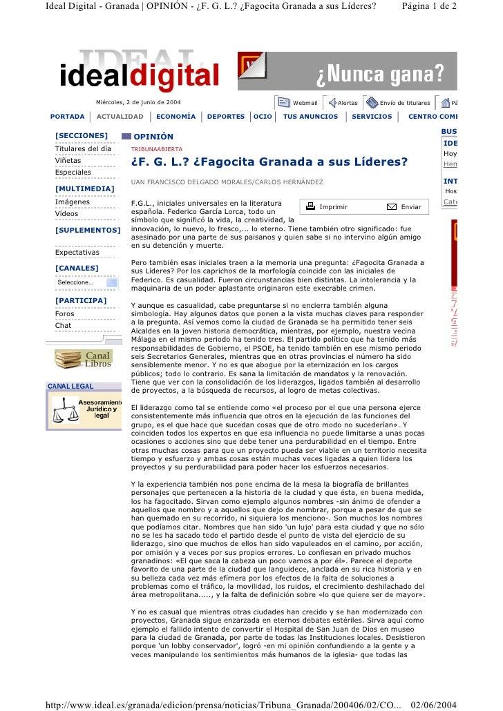 Ideal Digital - Granada   OPINIÓN - ¿F. G. L.? ¿Fagocita Granada a sus Líderes?                              Página 1 de 2...